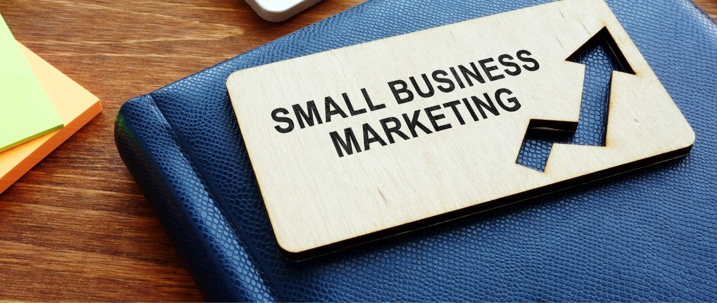 Top 10 Low-Budget Marketing Ideas for Small Businesses in 2021